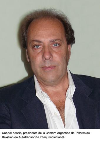 Gabriel Kassis, presidente de la Cámara Argentina de Talleres de Revisión de Autotransporte Interjurisdiccional.
