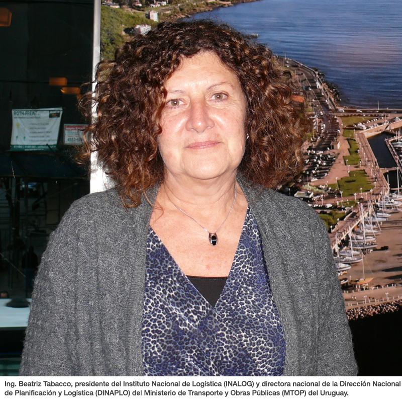 Ing. Beatriz Tabacco, presidente del Instituto Nacional de Logística (INALOG) y directora nacional de la Dirección Nacional de Planificación y Logística (DINAPLO) del Ministerio de Transporte y Obras Públicas (MTOP) del Uruguay