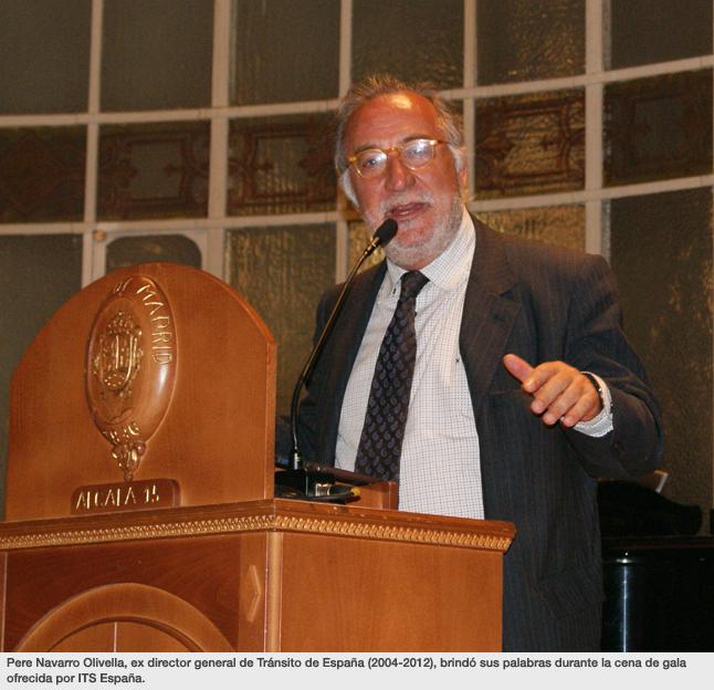 Pere Navarro Olivella, ex director general de Tránsito de España (2004-2012), brindó sus palabras durante la cena de gala ofrecida por ITS España.