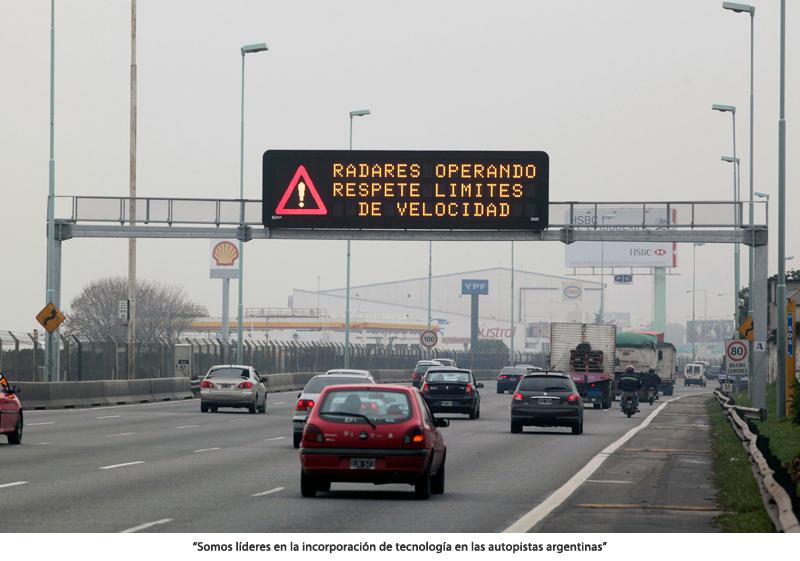 """""""SOMOS LÍDERES EN LA INCORPORACIÓN DE TECNOLOGÍA EN LAS AUTOPISTAS ARGENTINAS"""""""