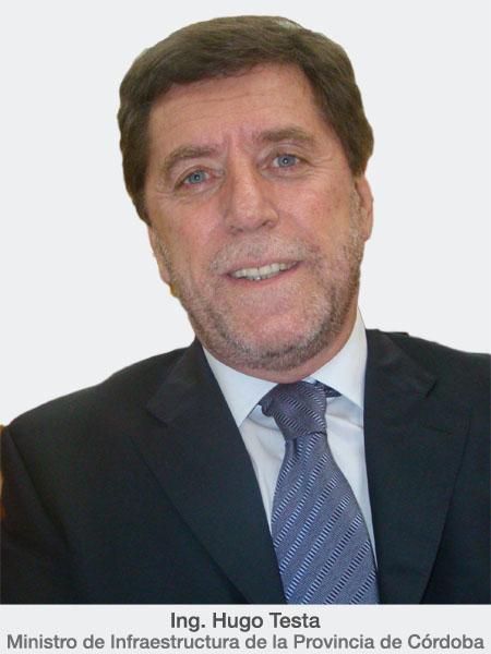 Ministro de Infraestructura de la Provincia de Córdoba, Ing. Hugo Testa