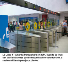 La Línea 4 – Amarilla transportará en 2014, cuando se finalicen las 5 estaciones que se encuentran en construcción, a casi un millón de pasajeros diarios.