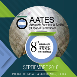 8° Jornadas de Túneles y Espacios Subterráneos  – AATES 2018