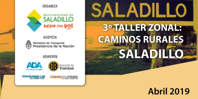 3º TALLER ZONAL: CAMINOS RURALES SALADILLO