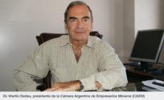 Dr. Martín Dedeu, presidente de la Cámara Argentina de Empresarios Mineros (CAEM)